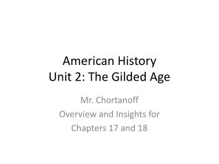 American History Unit 2: The Gilded Age