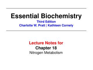 Lecture Notes for  Chapter 18 Nitrogen Metabolism