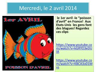 Mercredi , le 2  avril  2014