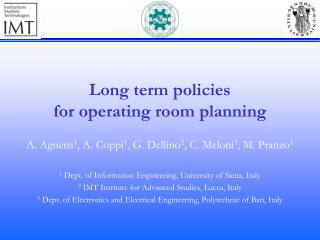 Long  term policies for operating room  planning