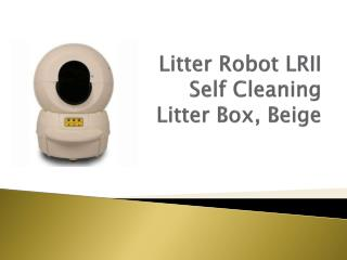 Litter Robot LRII  Self Cleaning  Litter Box, Beige