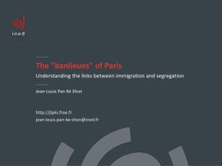 "The ""banlieues"" of Paris"