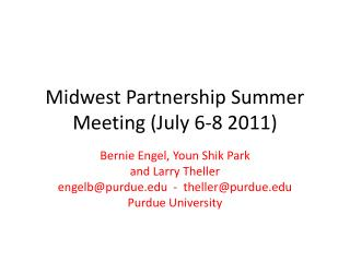 Midwest Partnership Summer Meeting (July 6-8 2011)