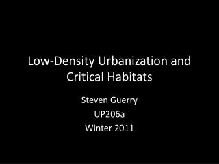 Low-Density Urbanization and Critical Habitats
