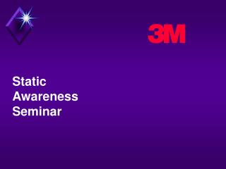Static  Awareness Seminar