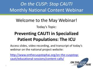 On the CUSP: Stop CAUTI Monthly National Content Webinar