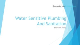 Water Sensitive Plumbing And Sanitation
