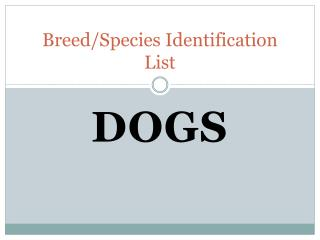 Breed/Species Identification List