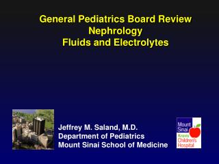 General Pediatrics Board Review Nephrology Fluids  and  Electrolytes