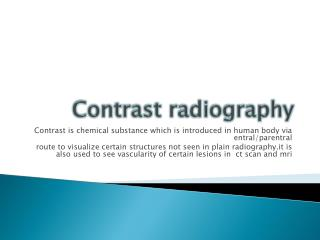 Contrast radiography
