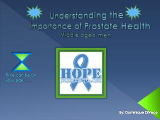 Understanding the Importance of Prostate Health Middle aged men