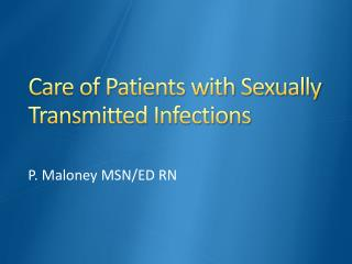 Care of Patients with Sexually Transmitted Infections