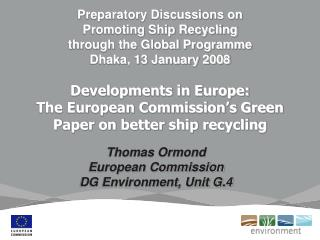 Thomas Ormond    European Commission  DG Environment, Unit G.4