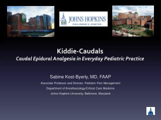 Kiddie-Caudals Caudal Epidural Analgesia in Everyday Pediatric Practice