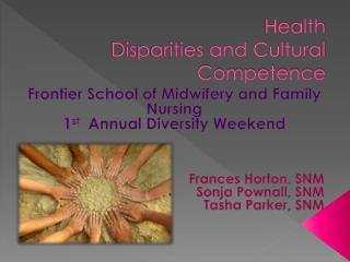 Health  Disparities and Cultural Competence
