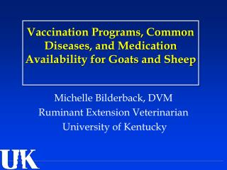 Vaccination Programs, Common Diseases, and Medication Availability for Goats and Sheep