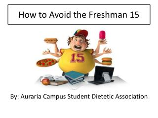 How to Avoid the Freshman 15