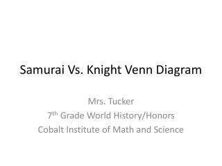 Samurai Vs. Knight Venn Diagram