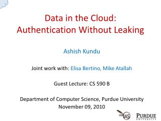 Data in the Cloud: Authentication Without Leaking