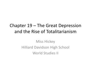 Chapter 19 – The Great Depression and the Rise of Totalitarianism