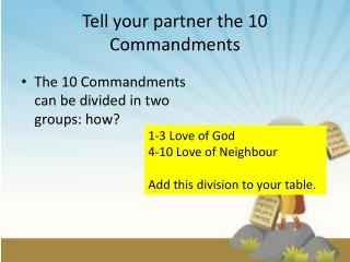 Tell your partner the 10 Commandments