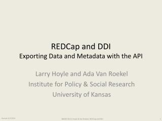 REDCap and DDI Exporting Data and Metadata with the API