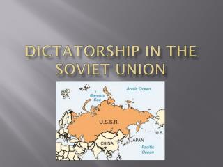Dictatorship in the Soviet Union
