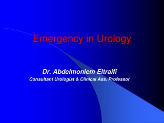 Emergency in Urology