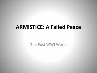 ARMISTICE: A Failed Peace