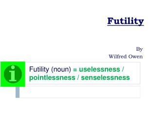 futility essay