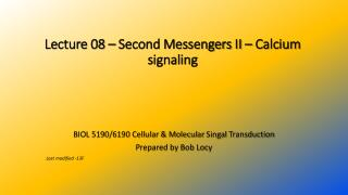 Lecture 08 – Second Messengers  II – Calcium signaling