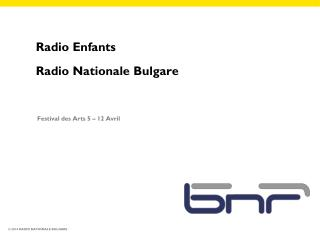 Radio Enfants Radio Nationale Bulgare