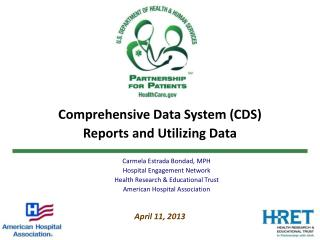 Comprehensive Data System (CDS) Reports and Utilizing Data April 11, 2013