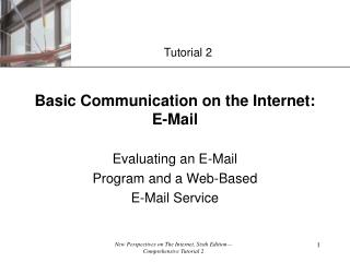 Basic Communication on the Internet: E-Mail