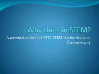 Why the S in STEM?