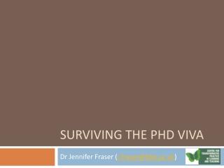 Surviving the PhD Viva