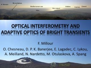 Optical  interferometry  and adaptive  optics  of  bright transients