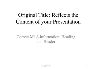 Original Title: Reflects the Content of your Presentation