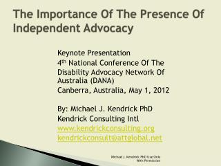 The Importance Of The Presence Of Independent Advocacy