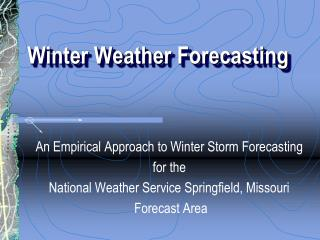 Winter Weather Forecasting