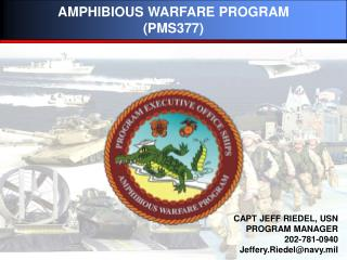 AMPHIBIOUS WARFARE PROGRAM (PMS377)