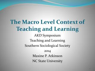 The Macro Level Context of Teaching and Learning