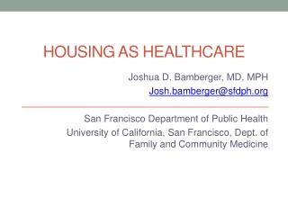 Housing as Healthcare
