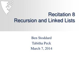 Recitation 8 Recursion and Linked Lists