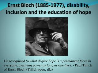 Ernst Bloch (1885-1977), disability, inclusion and the education of  hope