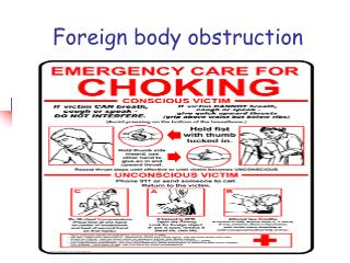 Foreign body obstruction
