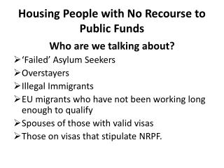 Housing People with No Recourse to Public Funds