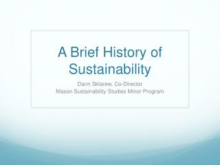 A Brief History of Sustainability