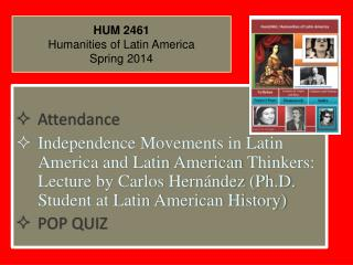 HUM  2461 Humanities of Latin America Spring  2014