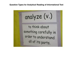 Question Types for Analytical Reading of Informational Text